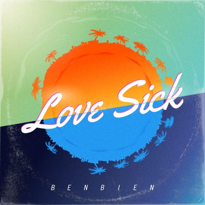 BENBIEN - Singles - Love Sick KM